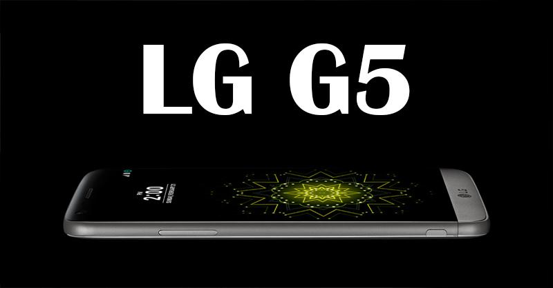 LG G5: Best Smartphone?