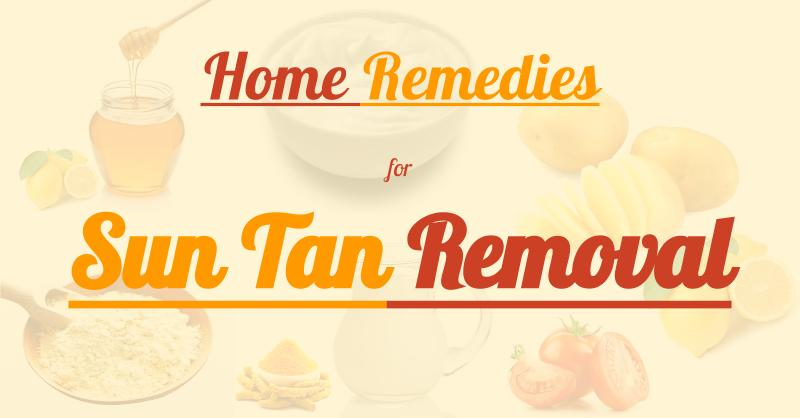 6 Easy Home Remedies to Remove Sun Tan Instantly