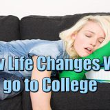 How College Life Changes You