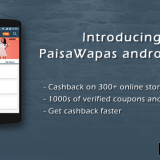 All you need to know about PaisaWapas Cashback & Coupons app