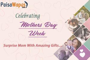 Mother's day week paisawapas