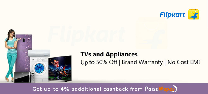 Get up-to 50% off on TVs and appliances from Flipkart