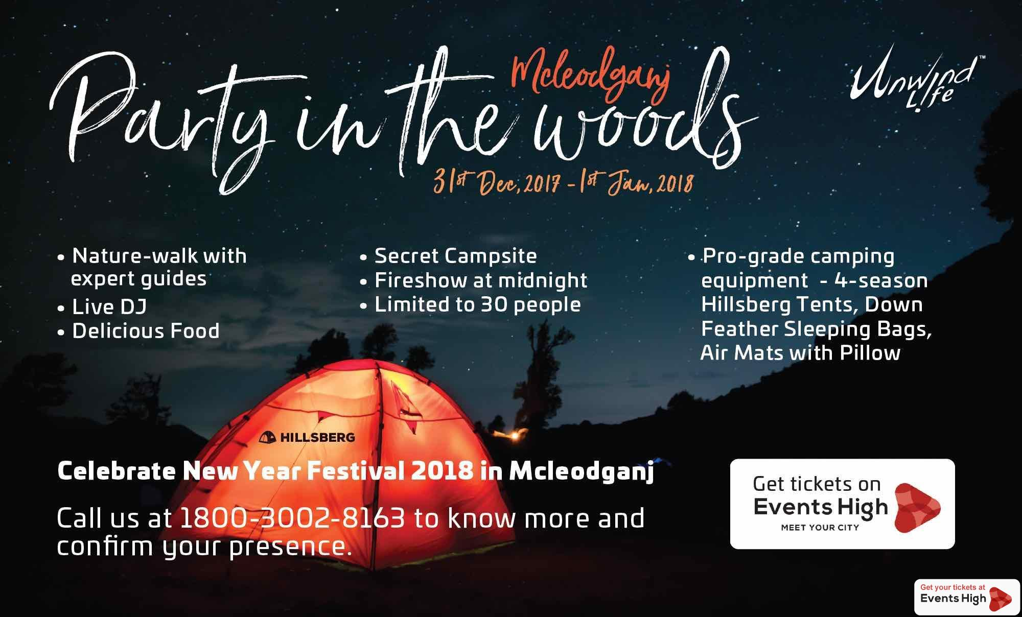 Mcleodganj 2018- Party in the woods!