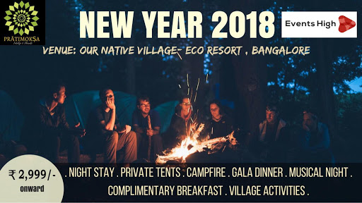 Our Native Village Eco Resort - New Year Bash 2018