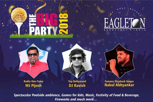 The Big Party - 2018 New Year at Eagleton - With MJ Pijosh, DJ Ravish, Singer Nakul Abhyankar