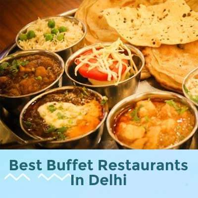Buffet Restaurants in Delhi